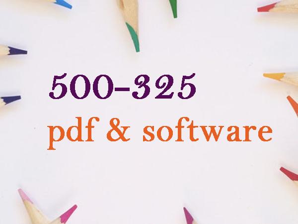 500-325 pdf & software version